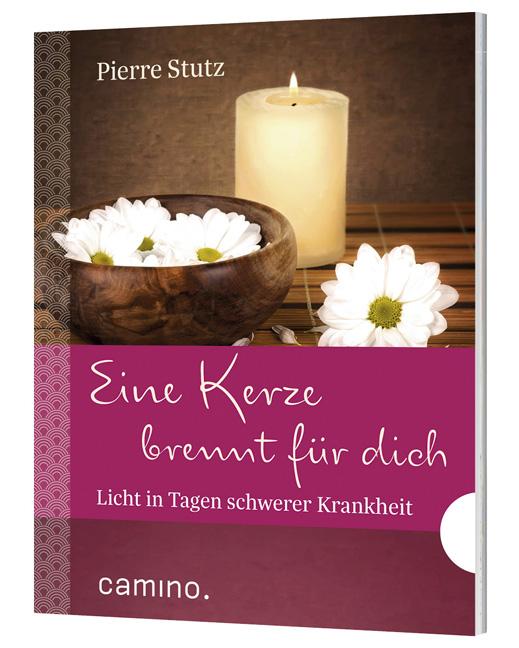 Pierre Stutz - Eine Kerze brennt für dich